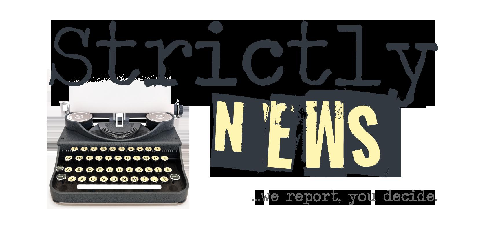 Strictly News